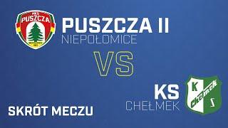 [Skrót] Puszcza II Niepołomice - KS Chełmek 1-2   PUSZCZA TV