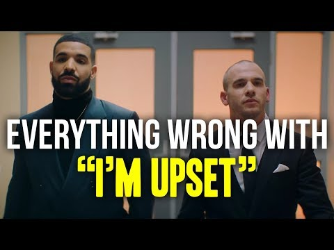 "Everything Wrong With Drake - ""I'm Upset"""