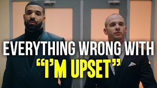 "Everything Wrong With Drake - ""I'm Upset"" - Stafaband"