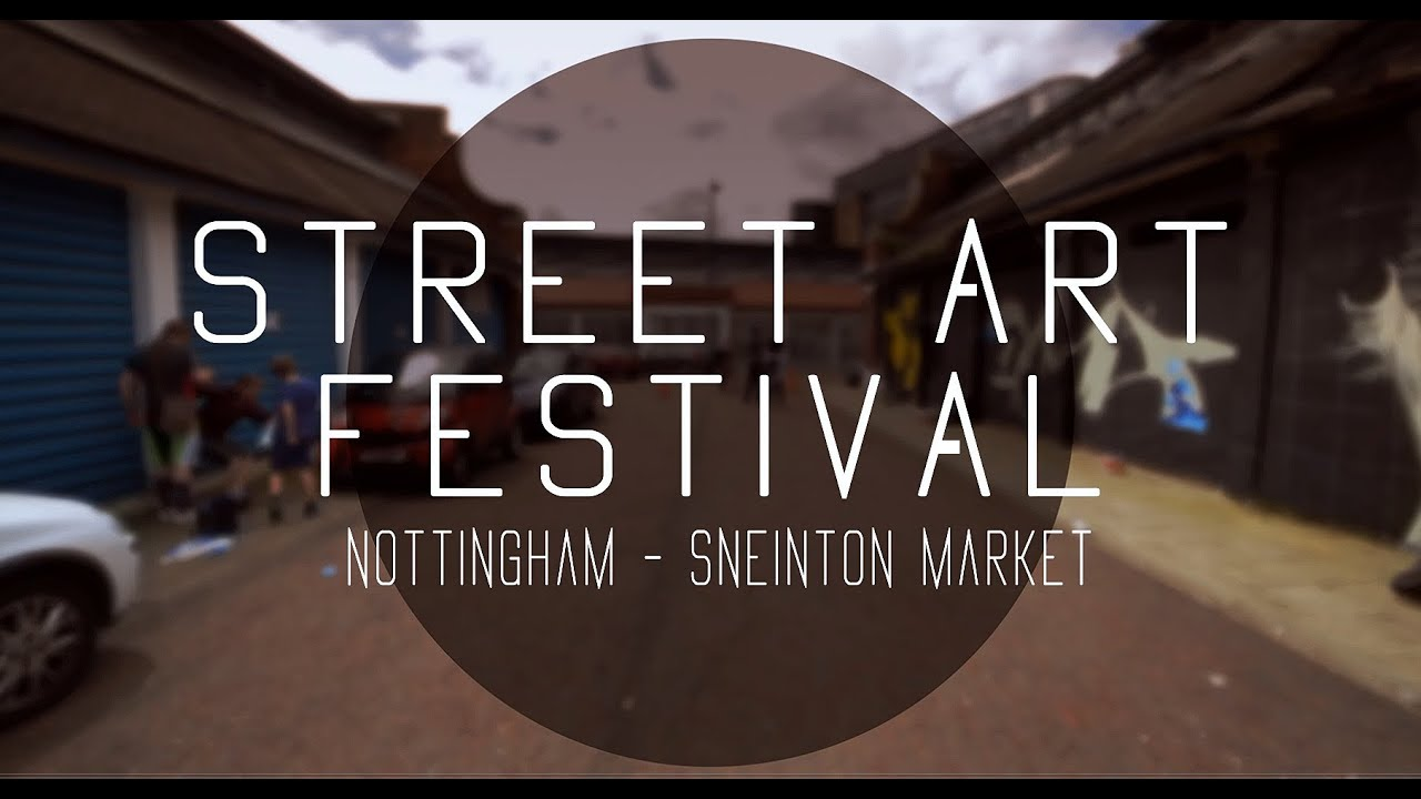 Street Art Festival Nottingham (Official video)