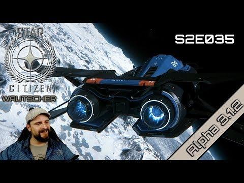 Star Citizen Wautscher S2E035 ☄️ Mit der MISC Razor nach Yela! Aufwärmrunde! | german gameplay