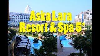 Aska Lara Resort & Spa 5 обзор Турция Анталия Лара