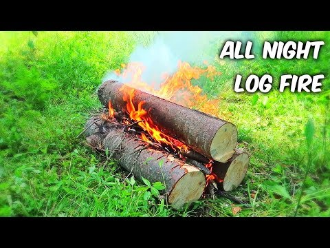 All Night Log Fire - Campfire Technique #2