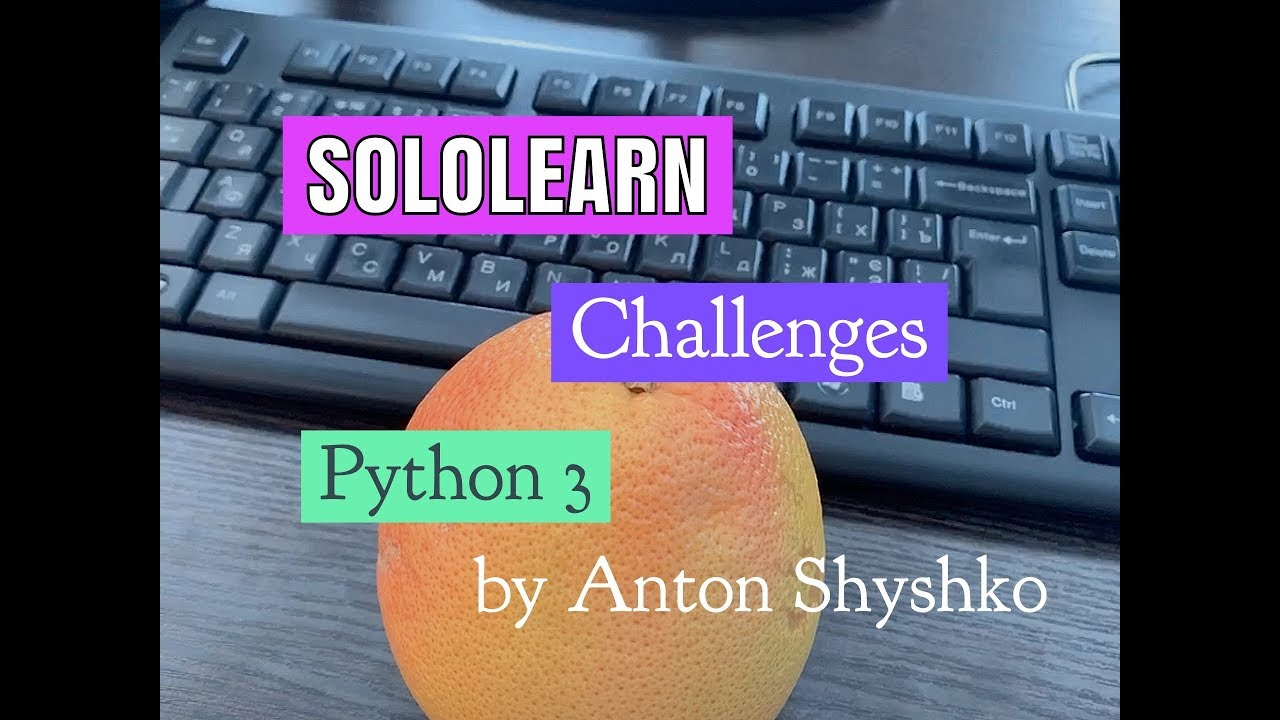 [RU, EN] SoloLearn challenges with Python 3