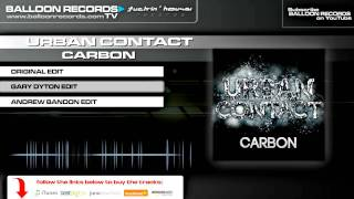 Urban Contact - Carbon (Gary Dyton Edit)