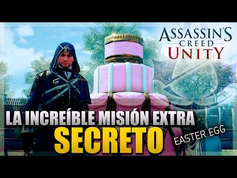 Assassin's Creed Unity | El increible secreto | Easter Egg | La misión extra del Pastel Gigante