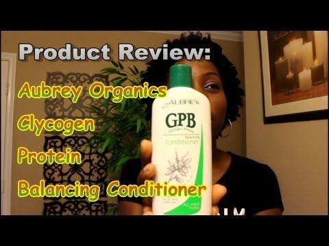 187 * Product Review : Aubrey Organics GPB Conditioner
