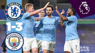 HIGHLIGHTS | CHELSEA 1-3 MAN CITY, GÜNDOGAN, FODEN and DE BRUYNE | 2020/21