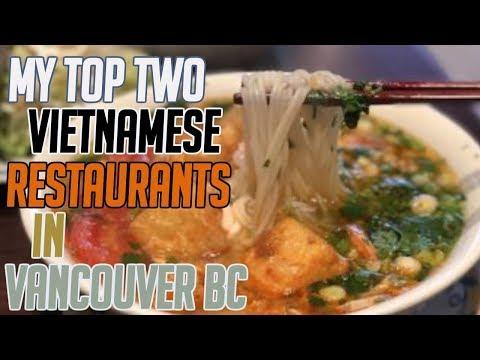 Top 2 VIETNAMESE Restaurants In Vancouver