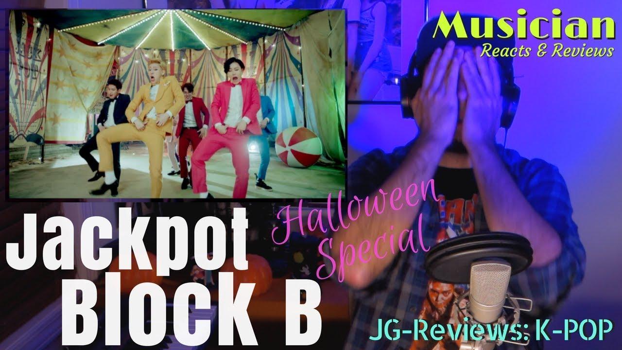 MUSICIAN Reacts & Reviews 'BLOCK B - Jackpot' | JG-REVIEWS: K-POP