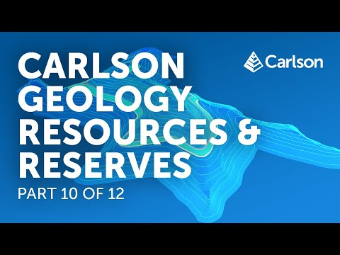 Carlson Geology | Resources/Reserves (Part 10/12)