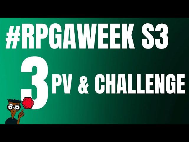 #RPGaWeekS3 : 3 points de vie et challenge