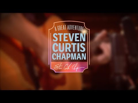 Steven Curtis Chapman - A Great Adventure (DVD Teaser)