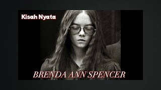KISAH PENEMBAKAN BRENDA SPENCER