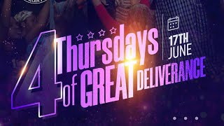 4 THURSDAYS OF GREAT DELIVERANCE 5th Edition PT 3 | ENTERING INTO YOUR WEALTHY P