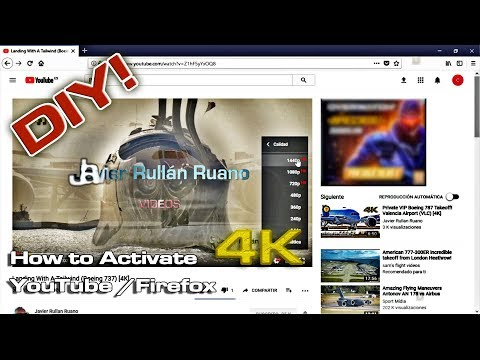 Activate 4K Firefox YouTube Videos (DIY)