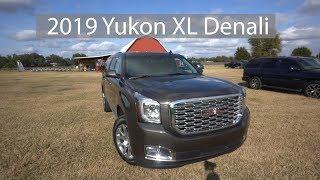 2019 Yukon XL Denali Review and Drive