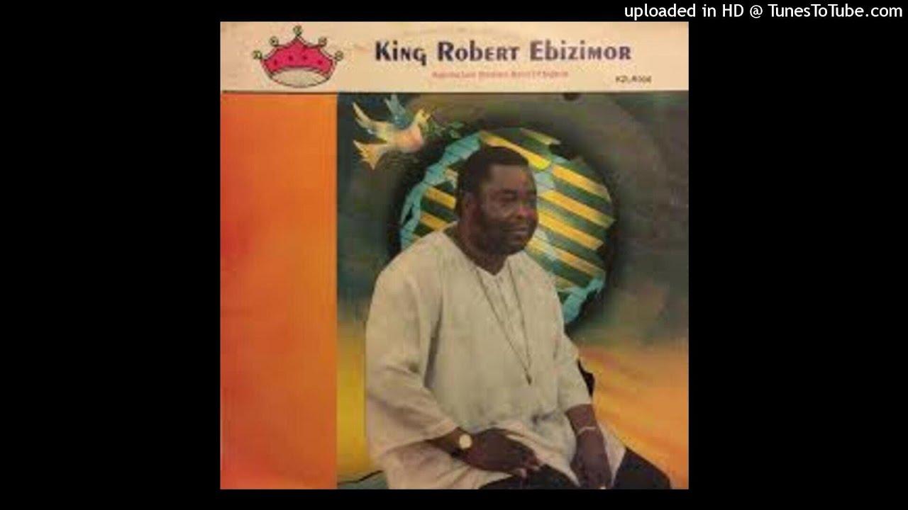 Download KING ROBERT EBIZIMOR - OFONI AMA PUKE