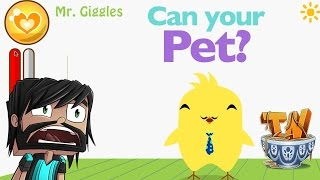 Can Your Pet? - MR GIGGLES! WAIT!! NO!!!!!!