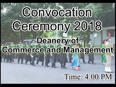 Convocation 2018 - Deanery of Commerce and Management, School of Education / Master of Social Work