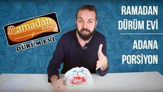 Ramadan Dürüm Evi - Yemek Paket Servis İnceleme ve Yorumlar / Adana Kebap Porsiyon - Çiğ Köfte Fiyat
