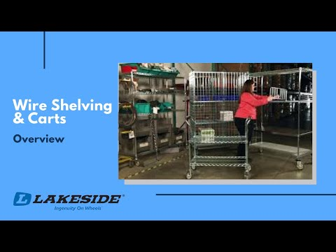 Lakeside Wire Shelving & Carts Overview