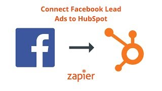 Integration How To: Connect Facebook Lead Ads to HubSpot - Add Contacts from New Leads