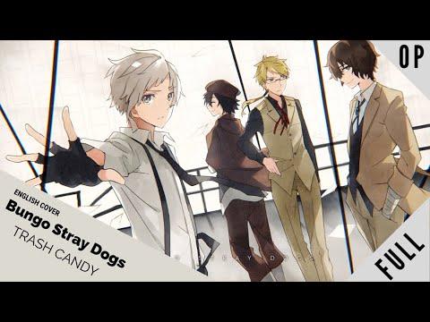 "「english-dub」bungo-stray-dogs-op-1-""trash-candy""-full-ver.【sam-luff】--studio-yuraki"