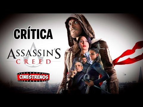 Assassin's Creed La Pelicula - Crítica/Opinión (SPOILERS)   Cinestrenos