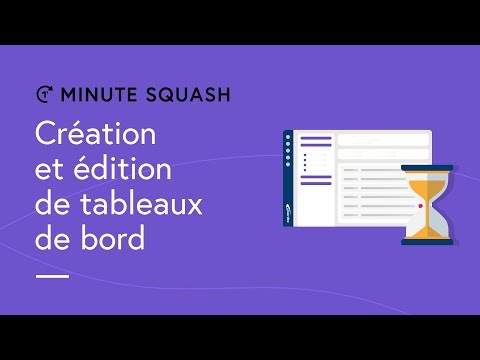 Squash TM Minute #10 - Dashboard creation and editing