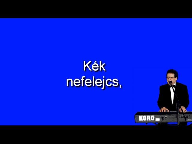 Magyar nóta karaoke- Kék nefelej