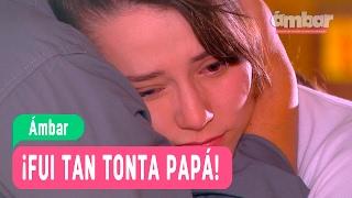 Ámbar - ¡Fui tan tonta papá! - Anita y Mateo / Capítulo 109