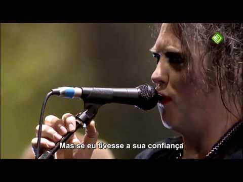 The Cure - Close to Me (Live HD) Legendado em PT- BR