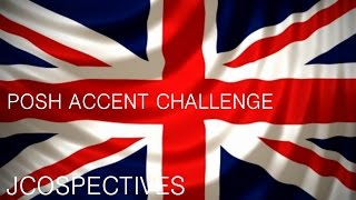 JCOSPECTIVES 24 09 2016 - RP Accent Challenge And Impression