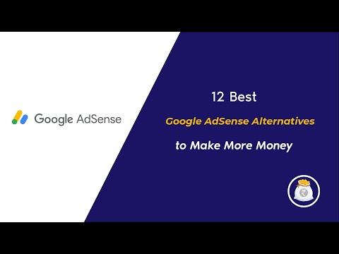 12 Best Google Adsense Alternatives to make more money: 2020 Edition