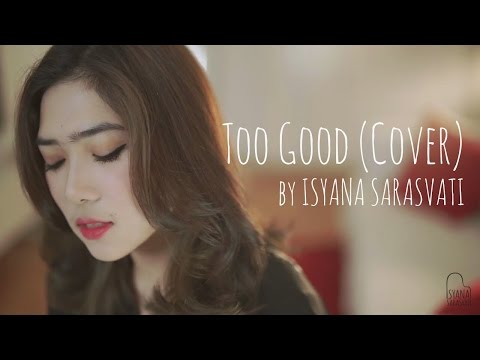 Cover Lagu Too Good Drake Ft. Rihanna Cover By Isyana Sarasvati