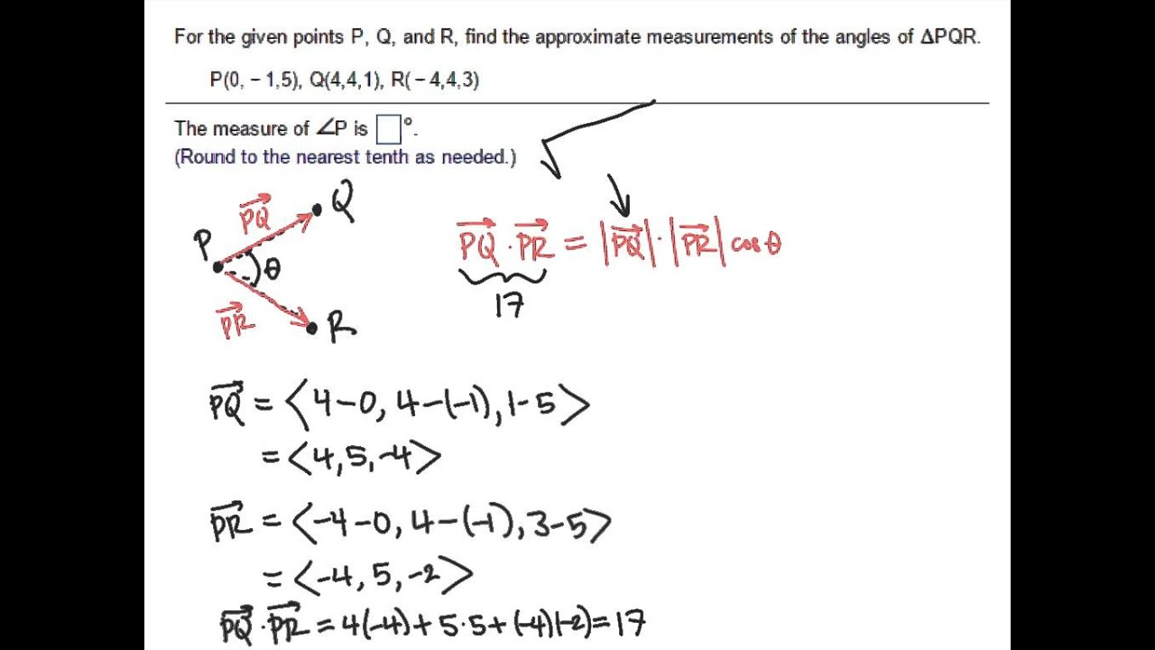Example: Using Vectors To Find The Angles Of A Triangle