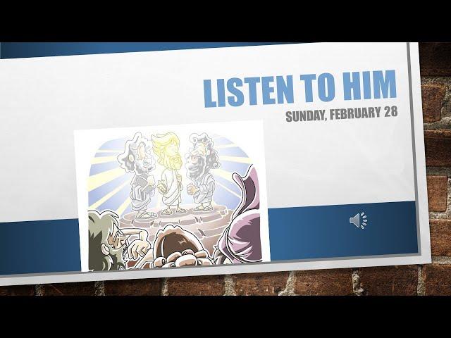 Listen to Him February 28