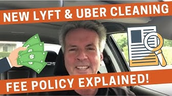 New Lyft and Uber Cleaning Fee Policy Explained!