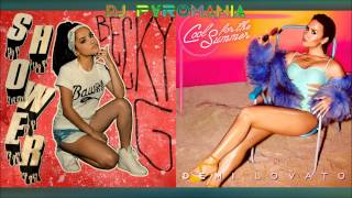 Becky G & Demi Lovato - Cool For The Shower (Mashup) PITCHED