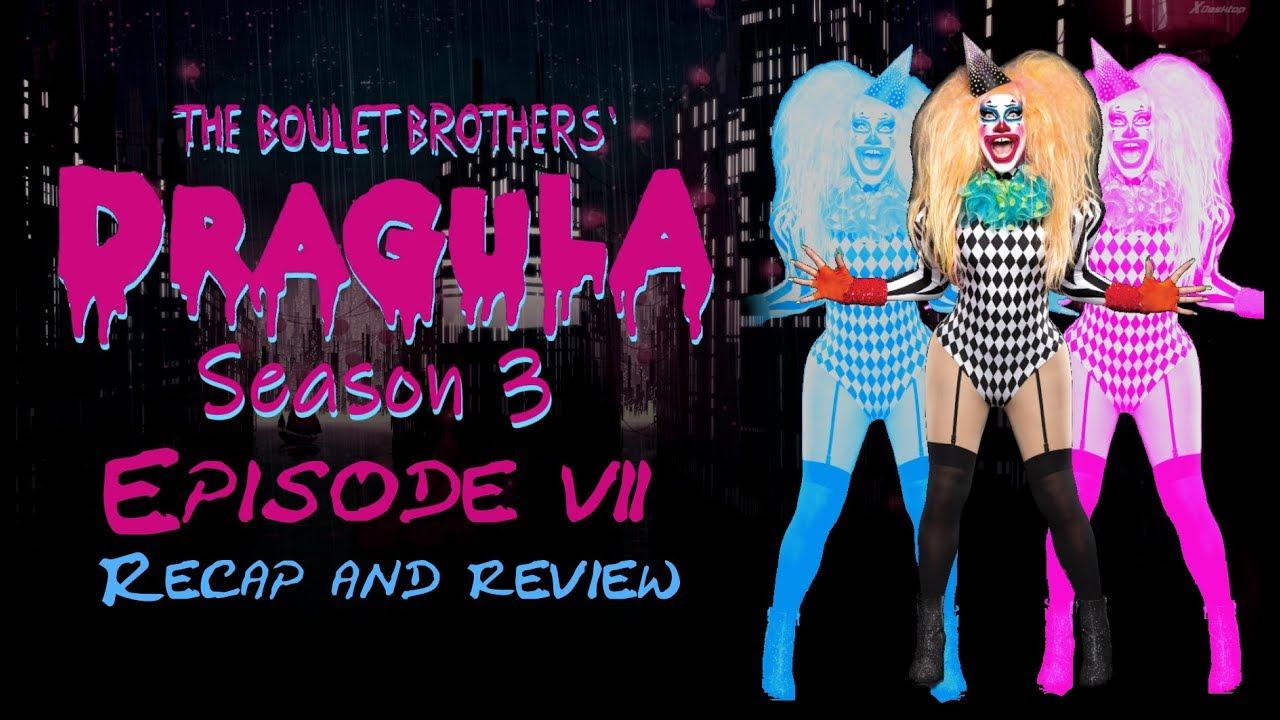 #Dragula Dragula Season 3 Episode 7 Recap and Review