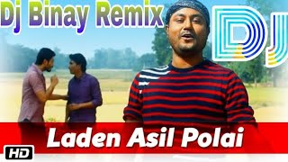 Laden asil polai dj babu and dj binay mp3 songs