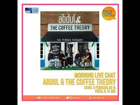 Abdul & The Coffee Theory - Morning Live Chat Pro 2 FM Jakarta (Video Corner RRI)