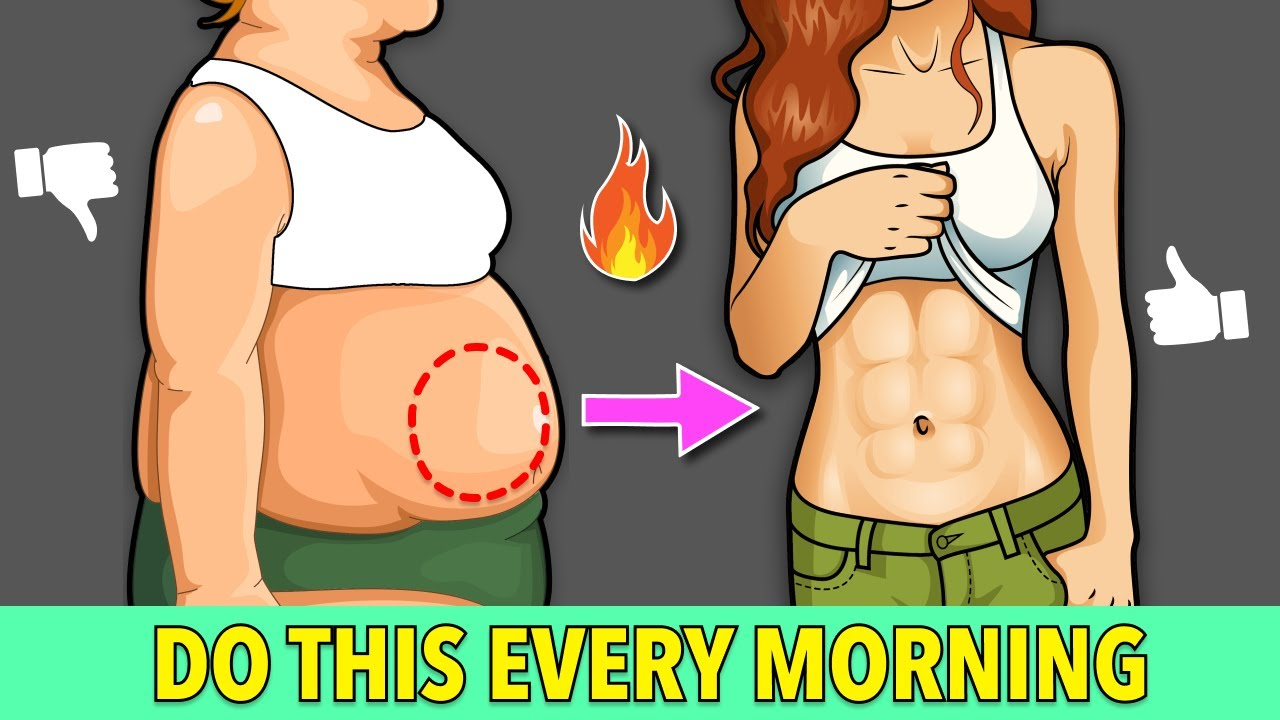 DO THIS EVERY MORNING TO LOSE BELLY FAT