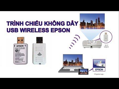 Hướng Dẫn Kết Nối Không Dây USB Wireless EPSON ELPAP10 | Tech360.vn