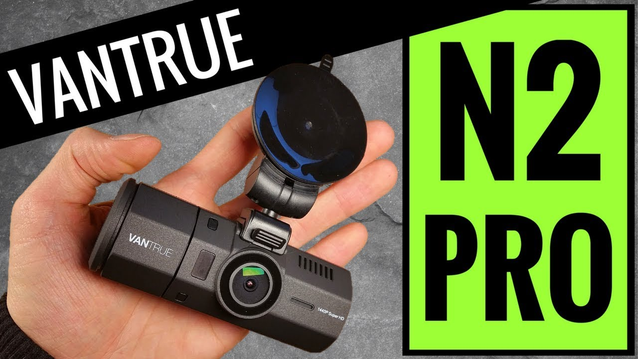 owner review of the vantrue n2 pro dashcam dual camera. Black Bedroom Furniture Sets. Home Design Ideas