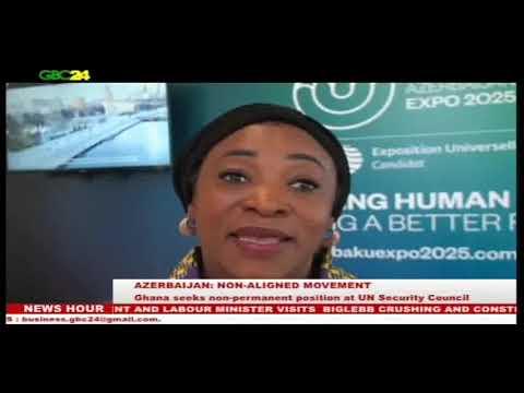Azerbaijan: Ghana seeks non-permanent position at UN Security Council