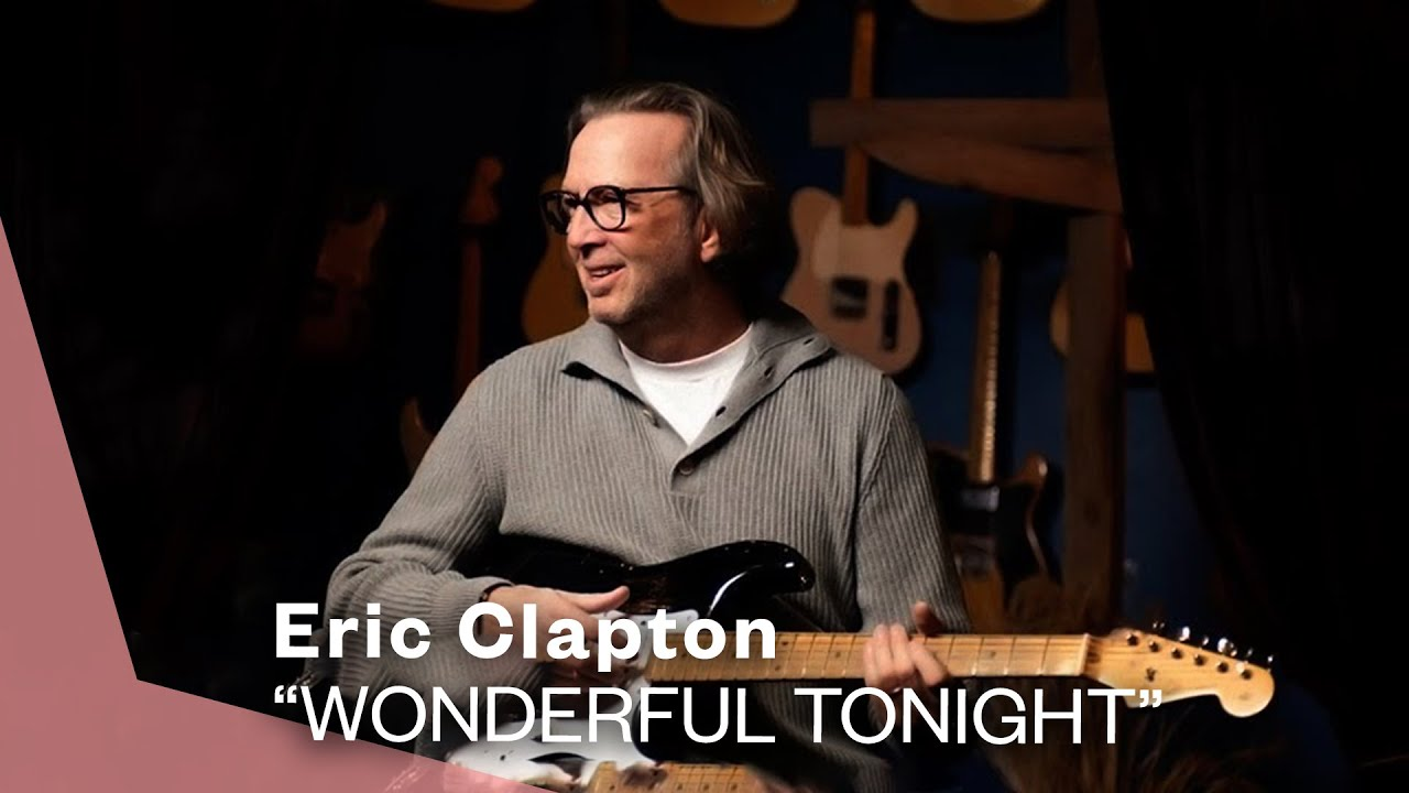 Eric Clapton - Wonderful Tonight (Official Live Video) #1