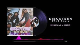 Minelli x iNNA - Discoteka   TOKA Remix  Extended Version  Resimi