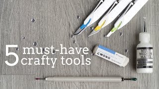 5 Must-Have Crafting Tools